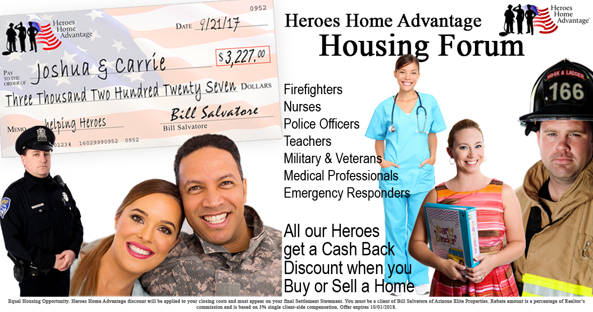 Rebate check, nurse, military couple, nurse, police officer, teacher and firefighter - Heroes Home Advantage discount graphic for Google - Bill Salvatore, Arizona Elite Properties 602-999-0952 - Arizona Real Estate